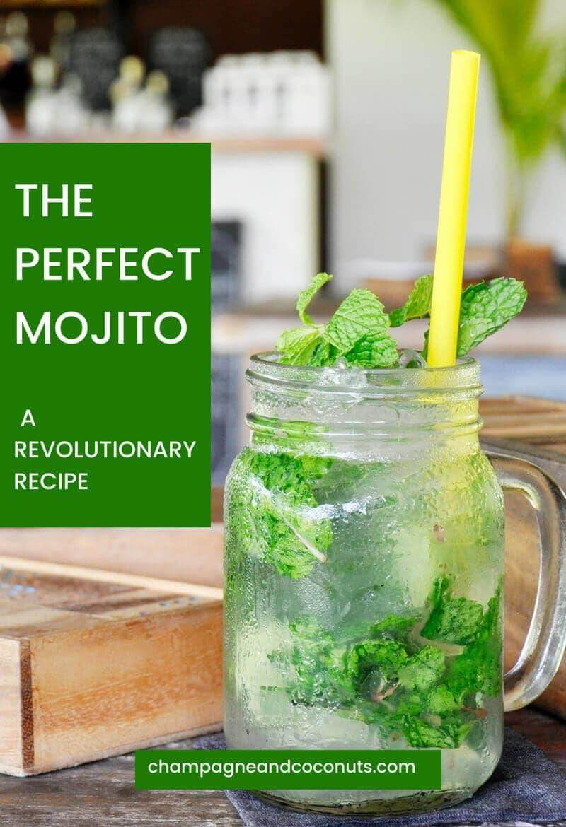 A Cuban mojito made with fresh mint and limes, served in a mason jar. Text: The perfect mojito a revolutionary recipe