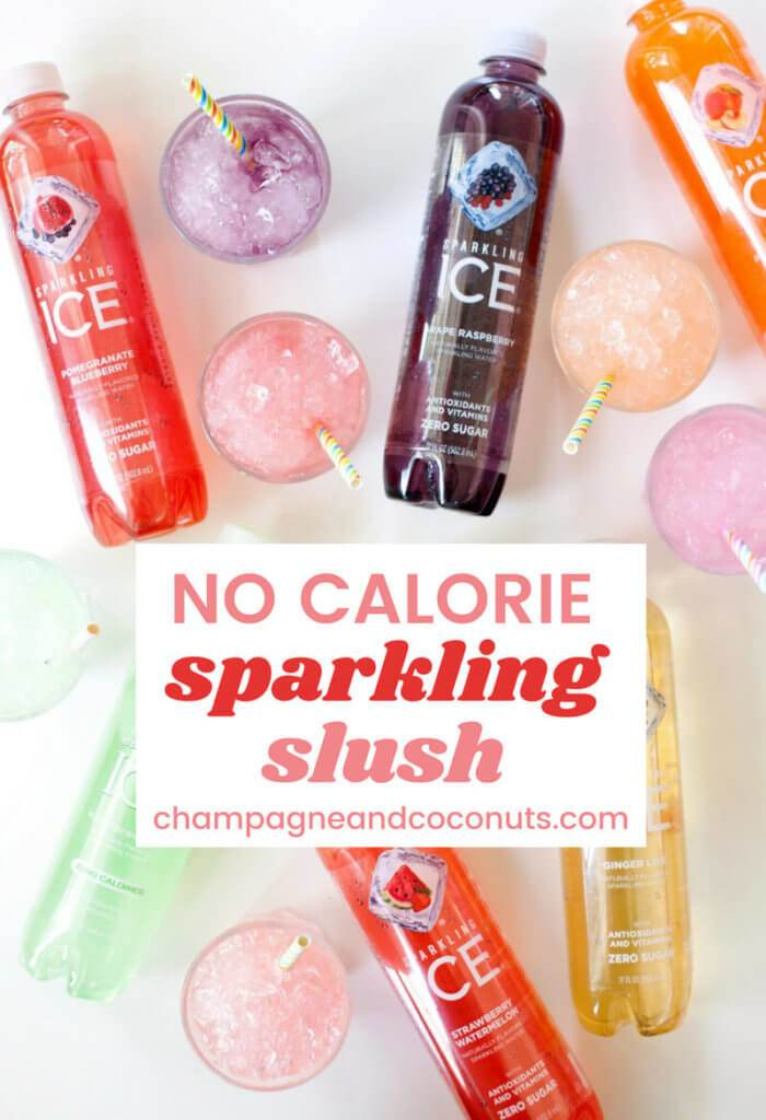 Slushies and bottles of Sparkling Ice on a table. Text: No Calorie sparkling slush