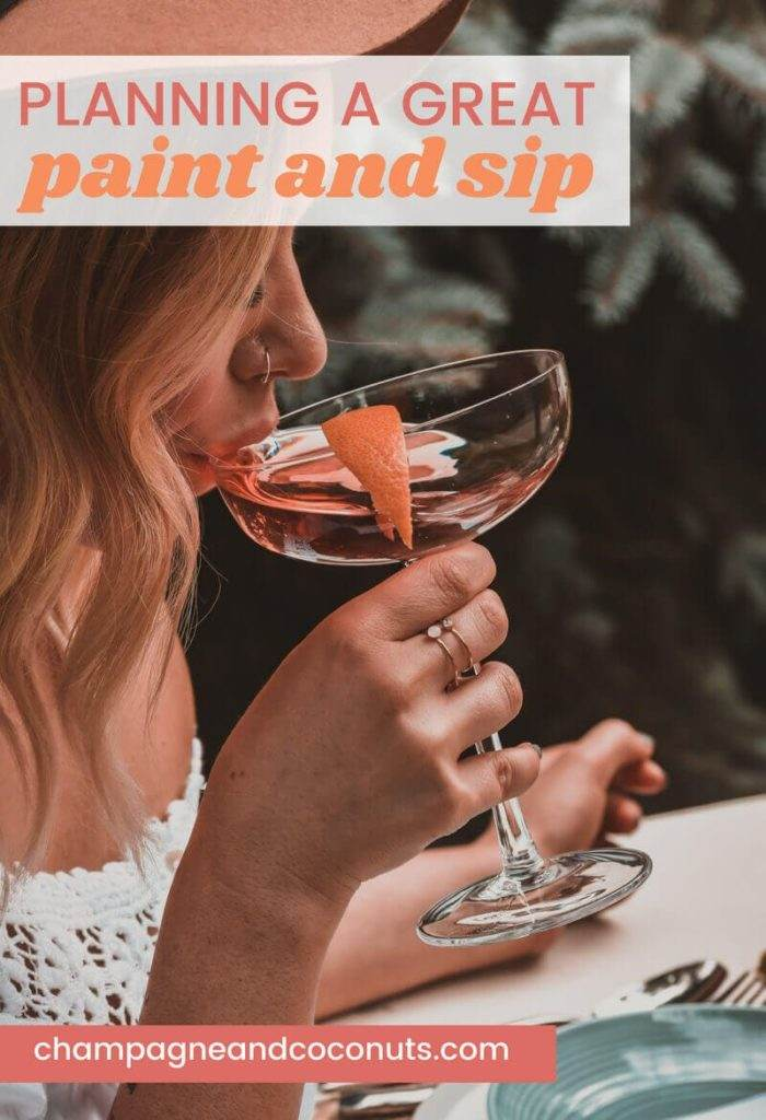 A woman sipping a glass of wine. Text: Planning a great paint and sip