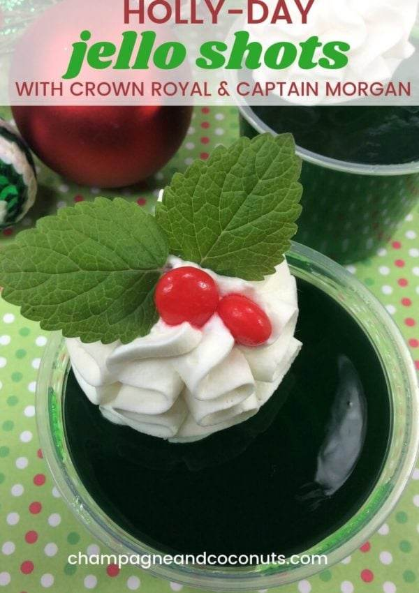 Holiday Holly-day jello shots recipe with Captain Morgan and Crown Royal