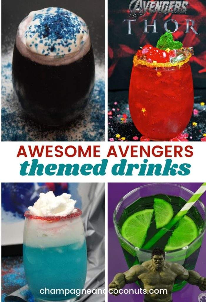 Collage of drinks featuring drinks for Black Panther, Thor, Captain America and the Hulk Text: Awesome Avengers Themed Drinks