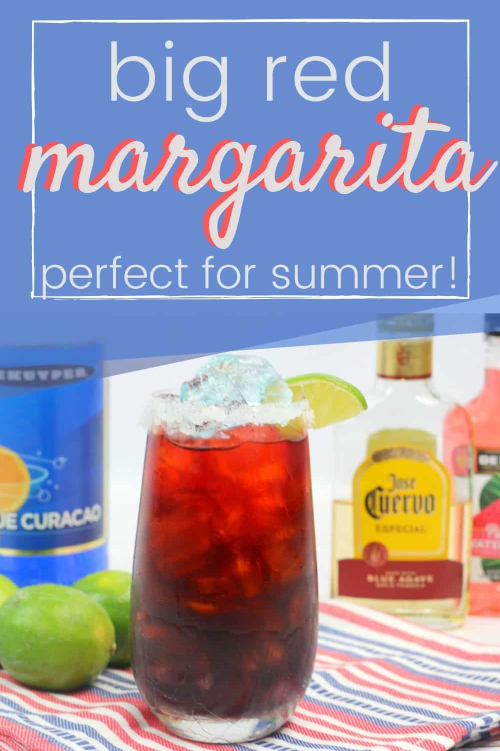 A red cocktail with bottles of alcohol with text: big red margarita perfect for summer.